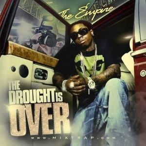 Lil Wayne The Drought Is Over Pt. 1 rare weezy drought 3 carter 3 unreleased mixtape