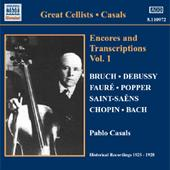 CASALS, Pablo: Encores and Transcriptions, Vol. 1 (1925-1928)