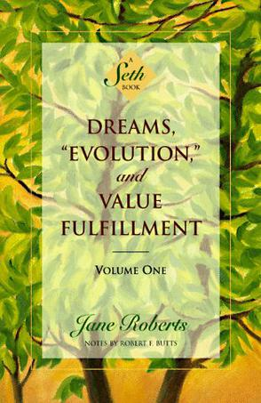 "Dreams, ""Evolution"", and Value Fulfillment, Vol. 1"