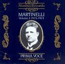 Martinelli, Prima Voce Volume 2 1913-1923