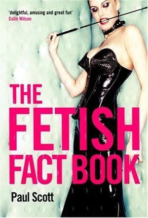 The Fetish Fact Book