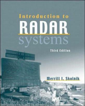 Introduction to Radar Systems (McGraw-Hill International Editions