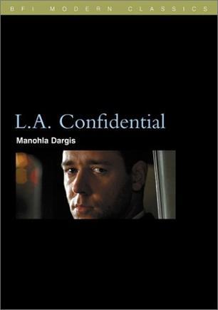 L.A. Confidential (BFI Modern Classics)