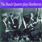 The Busch Quartet Plays Beethoven