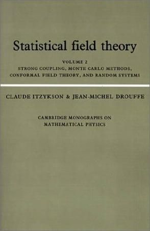 Statistical Field Theory (Cambridge Monographs on Mathematical Physics)