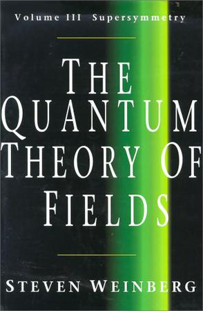 The Quantum Theory of Fields, Vol. 3