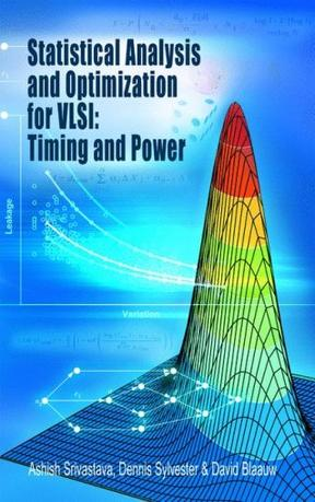 Statistical Analysis and Optimization for VLSI