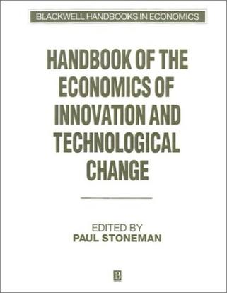 Handbook of the Economics of Innovations and Technological Change