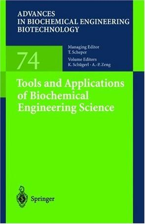 Tools and Applications of Biochemical Engineering Science (Advances in Biochemical Engineering / Biotechnology)
