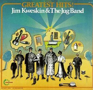 Jim Kweskin & The Jug Band - Greatest Hits