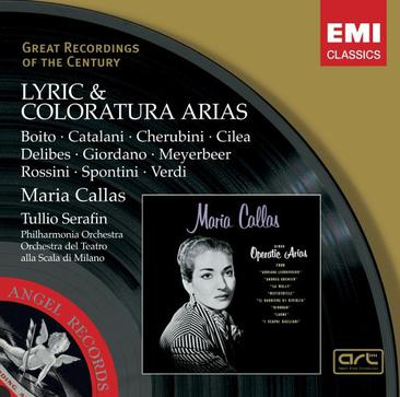 Lyric & Coloratura Arias by Maria Callas (EMI's Great Recordings of the Century)