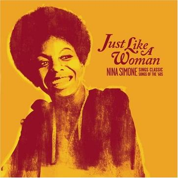Just Like a Woman: Sings Classic Songs of the 1960s