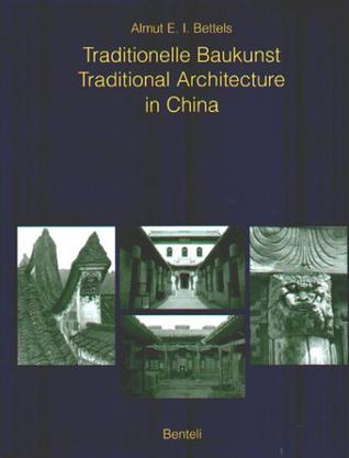 Traditionelle Baukunst / Traditional Architecture in China