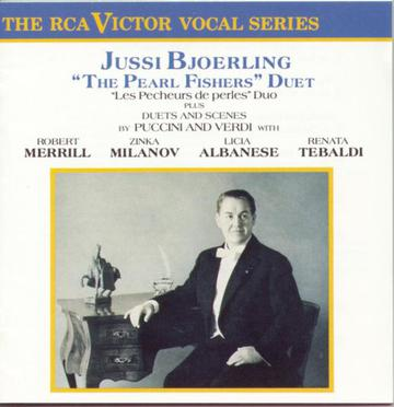 "Jussi Bjorling - Bizet: ""The Pearl Fishers"" Duet / Puccini & Verdi: Duets and Scenes"