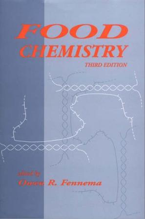 Food Chemistry (Food Science and Technology Series , No 76)
