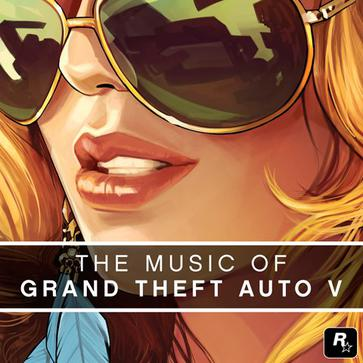 Various Artists - The Music of Grand Theft Auto V