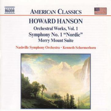Howard Hanson: Orchestral Works, Vol. 1
