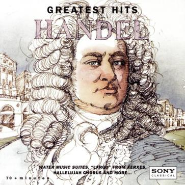 Greatest Hits HANDEL ~ Water Music, Largo, etc..