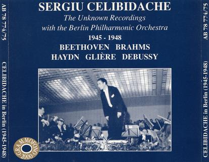 Sergiu Celibidache: The Unknown Recordings with the Berlin Philharmonic Orchestra 1945-1948