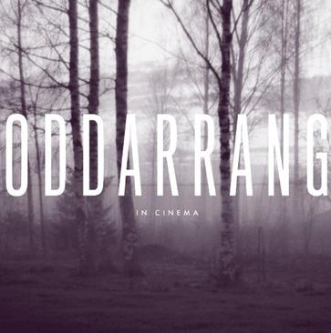 Oddarrang - In Cinema