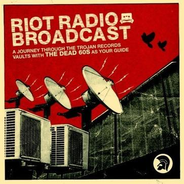 Riot Radio Broadcast: Selected By the Dead 60s