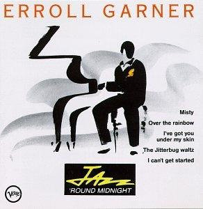 Jazz 'Round Midnight: Erroll Garner