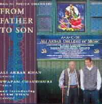 Ustad Ali Akbar Khan... - From Father to Son