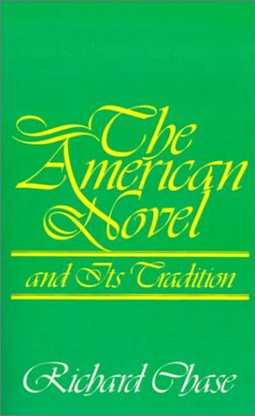 The American Novel and Its Tradition
