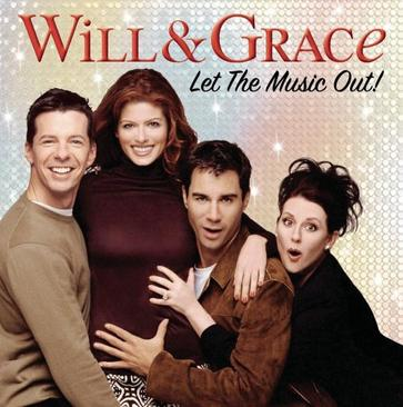 Various Artists - Will & Grace: Let The Music Out!