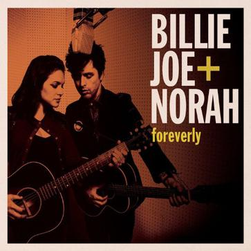Billie Joe & Norah - Foreverly
