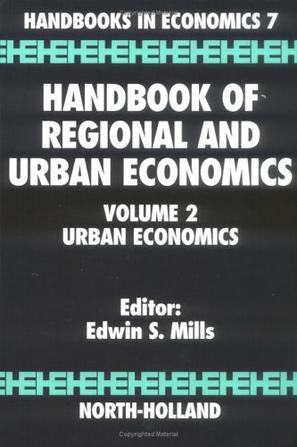 Handbook of Regional and Urban Economics Volume 2 (Handbooks in Economics)