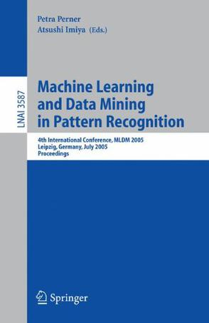 模式识别中的机器学习与数据挖掘/Machine Learning and Data Mining in Pattern Recognition