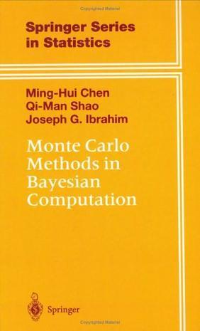 Monte Carlo Methods in Bayesian Computation (Springer Series in Statistics)