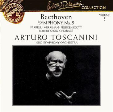 Arturo Toscanini... - Beethoven: Symphony No. 9
