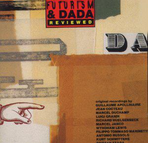 Futurism & Dada Reviewed