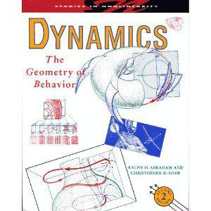Dynamics, the Geometry of Behavior