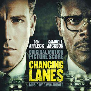 Changing Lanes [Original Motion Picture Soundtrack]