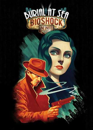 生化奇兵无限:海葬 BioShock Infinite: Burial at Sea