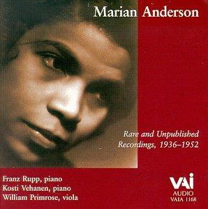 Marian Anderson Rare and Unpublished Recordings,  1936 - 1952