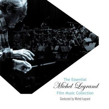 The Essential Michel Legrand Film Music Collection