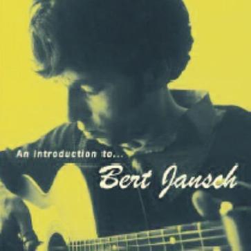 An Introduction to Bert Jansch