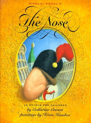 Nikolai Gogol's the Nose