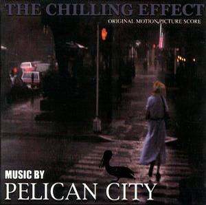 The Chilling Effect original motion picture score