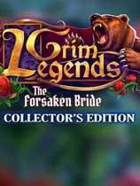 恐怖传奇:被遗弃的新娘 Grim Legends: The Forsaken Bride