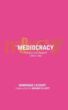 The Mediocracy