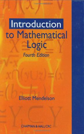 Introduction to Mathematical Logic, Fourth Edition