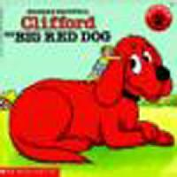 NORMAN BRIDWELL Clifford THE BIG RED DOG