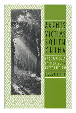 Agents and Victims in South China