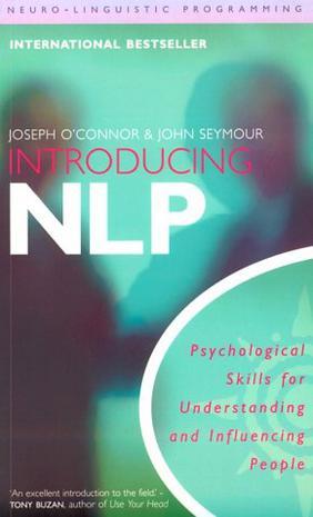 Introducing NLP Neuro-Linguistic Programming