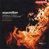 Macmillan: Symphony No. 3 'Silence'; The Confession of Isobel Gowdie